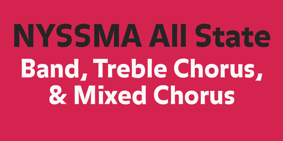 NYSSMA Area All-State Band and Chorus Concert