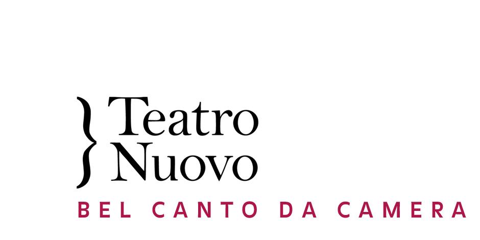 Teatro Nuovo: Bel Canto Da Camera