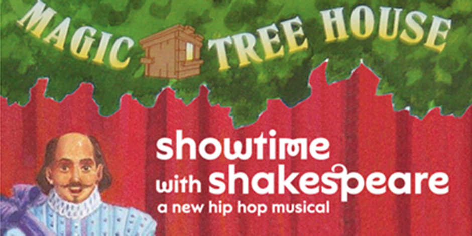 Magic Treehouse: Showtime with Shakespeare