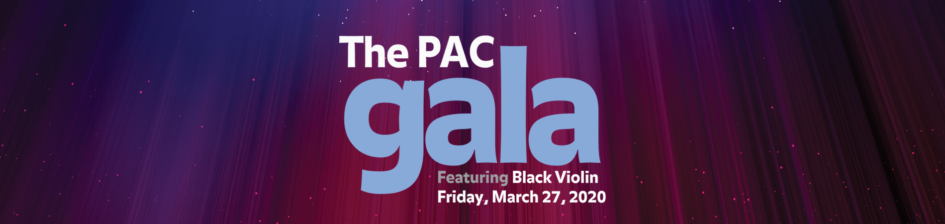 The PAC gala featuring Black Violin Friday March 27, 2020